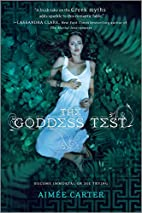 The Goddess Test (Harlequin Teen) by Aimee…