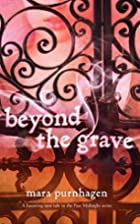 Beyond the Grave (Harlequin Teen) by Mara…