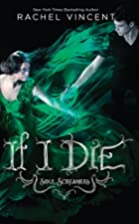 If I Die by Rachel Vincent