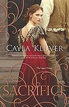Sacrifice by Cayla Kluver