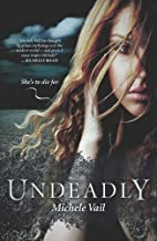 Undeadly (Reaper Diaries) by Michele Vail