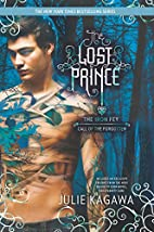 The Lost Prince (The Iron Fey) by Julie…