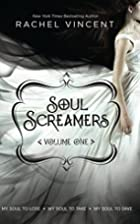 Soul Screamers, Volume One (My Soul to Lose…
