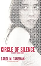 Circle of Silence (WiHi series, #2) by Carol…