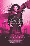 Rowen, Michelle: Wicked Kiss (Harlequin Teen)