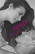 Hooked (Harlequin Teen) by Liz Fichera