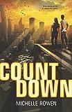 Rowen, Michelle: Countdown (Harlequin Teen)