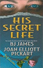 His Secret Life (A Step Away / Dawn's Gift)…