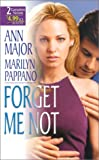 Ann Major: Forget Me Not (By Request 2'S)