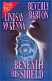 Lindsay McKenna: Beneath His Shield (2 Novels in 1)