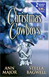 Major, Ann: Christmas Cowboys: (By Request 2's)