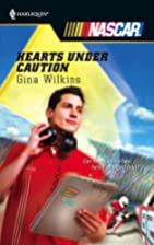 Hearts under Caution by Gina Wilkins
