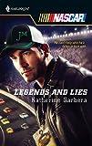 Garbera, Katherine: Legends And Lies (Harlequin NASCAR)