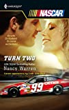 Warren, Nancy: Turn Two (Harlequin NASCAR)