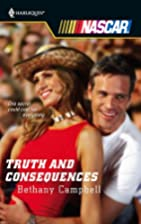 Truth And Consequences (Harlequin Nascar) by…