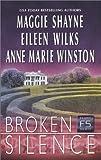 Shayne, Maggie: Broken Silence (Family Secrets)