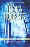 Roberts, Nora: Mysterious: This Magic Moment / Search for Love / The Right Path