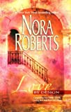 Roberts, Nora: Love by Design