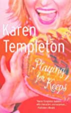 Playing For Keeps by Karen Templeton