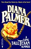 Diana Palmer: A Long Tall Texan Summer: Tom WalkerDrew MorrisJobe Dodd