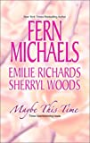 Michaels, Fern: Maybe This Time
