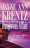 Krentz, Jayne Ann: Dangerous Affair: Dangerous Magic / Affair of Honor