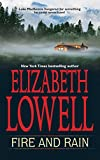 Lowell, Elizabeth: Fire and Rain