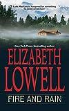 Lowell, Elizabeth: Fire and Rain (MacKenzie-Blackthorn, Book 2)