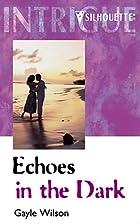 Echoes in the Dark by Gayle Wilson