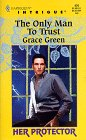 The Only Man to Trust by Grace Green
