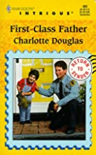 First-Class Father by Charlotte Douglas
