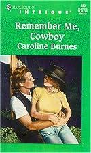 Remember Me Cowboy (Harlequin Intrigue, No.…