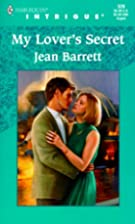 My Lover's Secret by Jean Barrett