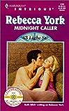 Rebecca York: Midnight Caller (43 Light Street, Book 18) (Harlequin Intrigue Series #534)