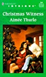 Aimee Thurlo: Christmas Witness (Harlequin Intrigue)