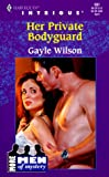 Wilson, Gayle: Her Private Bodyguard