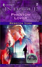 Phantom Lover by Rebecca York