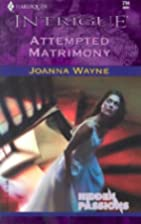 Attempted Matrimony (Hidden Passions) by…
