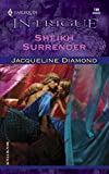 Jacqueline Diamond: Sheikh Surrender (Harlequin Intrigue)