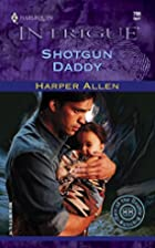 Shotgun Daddy by Harper Allen