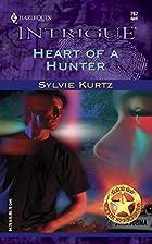 Heart of a Hunter by Sylvie Kurtz