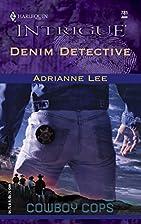 Denim Detective by Adrianne Lee