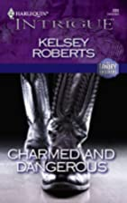 Charmed and Dangerous (The Landry Brothers)…