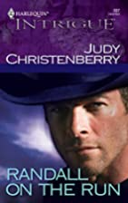 Randall on the Run by Judy Christenberry