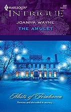 The Amulet by Joanna Wayne
