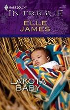 Lakota Baby by Elle James