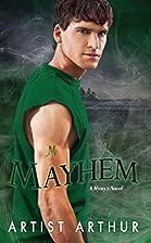 Mayhem (Kimani Tru) by Artist Arthur