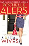 Alers, Rochelle: Capital Wives