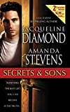 Stevens, Amanda: Secrets and Sons: A Man of Secrets/His Secret Son