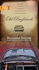 Old Boyfriends by Rexanne Becnel